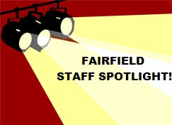 FAIRFIELD STAFF SPOTLIGHT